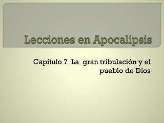Lecciones en Apocalipsis
