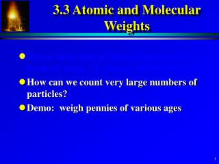 3.3 Atomic and Molecular Weights