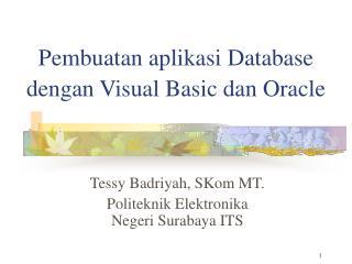 Pembuatan aplikasi Database dengan Visual Basic dan Oracle