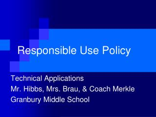 Responsible Use Policy