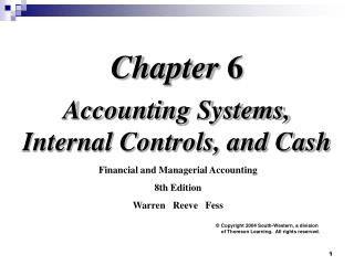 Accounting Systems, Internal Controls, and Cash