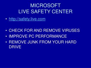 MICROSOFT LIVE SAFETY CENTER