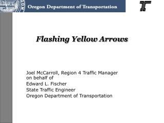 Flashing Yellow Arrows