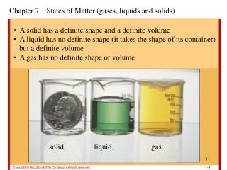 Chapter 7    States of Matter (gases, liquids and solids)