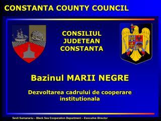 Bazinul MARII NEGRE   Dezvoltarea cadrului de cooperare institutionala