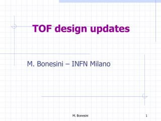 TOF  design updates