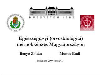 Egészségügyi (orvosbiológiai) mérnökképzés Magyarországon