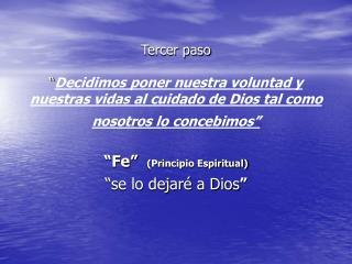 """""""Fe""""   (Principio Espiritual) """"se lo dejaré a Dios """""""