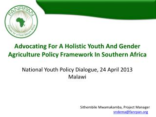 Advocating For A Holistic Youth And Gender Agriculture Policy Framework In Southern Africa