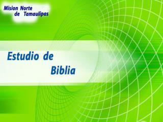 - La Biblia es la fuente de nuestro conocimiento    de Dios y de Jesucristo.