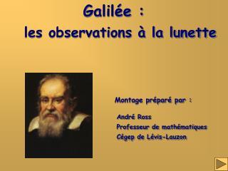 Galil�e :