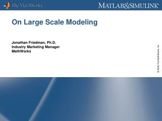 On Large Scale Modeling