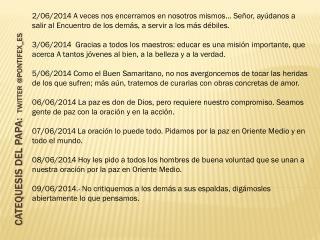 CATEQUESIS DEL PAPA:   TWITTER @PONTIFEX_ES
