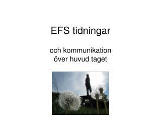 EFS tidningar