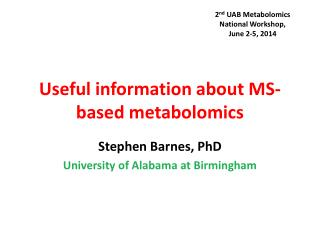 Useful information about MS-based metabolomics