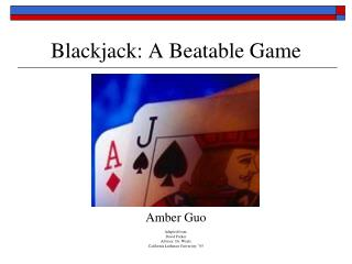 Blackjack: A Beatable Game