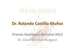 Dr. Rolando Castillo Muñoz