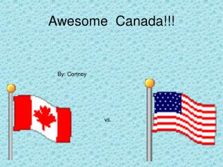 Awesome  Canada!!!