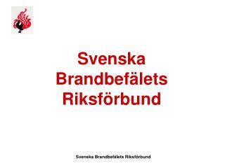 Svenska Brandbef�lets Riksf�rbund