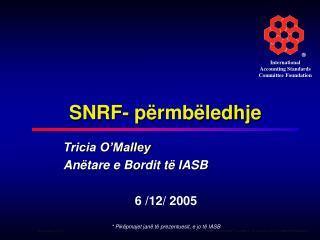 SNRF- përmbëledhje