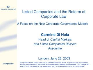 Carmine Di N oia Head of  Capital Markets and Listed Companies Division Assonime