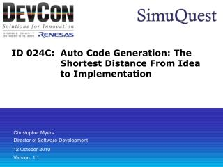 ID 024C: Auto Code Generation: The Shortest Distance From Idea to Implementation