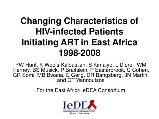 Changing Characteristics of HIV-infected Patients Initiating ART in East Africa 1998-2008