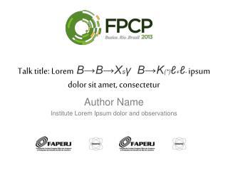 Talk title: Lorem B?B?X s ?   B?K (*) ? + ? -  ipsum dolor sit amet, consectetur