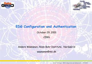 EDG Configuration and Authentication