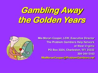 Gambling Away  the Golden Years