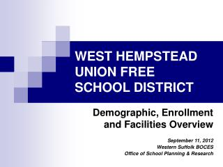 WEST HEMPSTEAD UNION FREE  SCHOOL DISTRICT