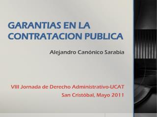 GARANTIAS EN LA CONTRATACION PUBLICA