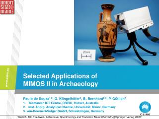 Selected Applications of  MIMOS II in Archaeology