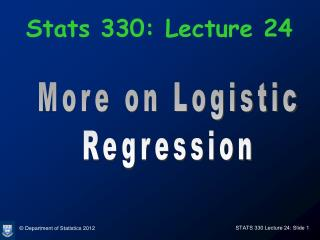 Stats 330: Lecture 24