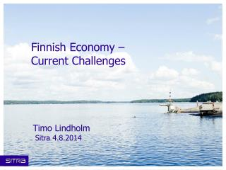 Finnish Economy  �  Current Challenges
