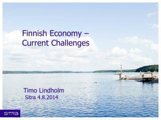 Finnish Economy  –  Current Challenges