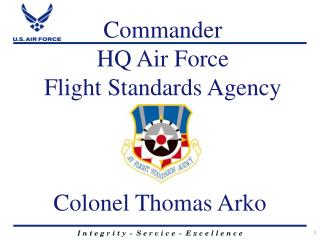 Commander HQ Air Force  Flight Standards Agency