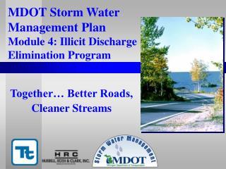 MDOT Storm Water  Management Plan  Module 4: Illicit Discharge Elimination Program