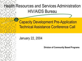 Health Resources and Services Administration  HIV/AIDS Bureau