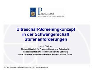 Ultraschall-Screeningkonzept  in der Schwangerschaft Stufenanforderungen