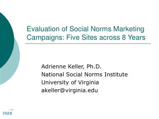 Evaluation of Social Norms Marketing Campaigns: Five Sites across 8 Years