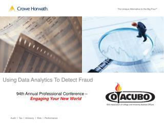 Using Data Analytics To Detect Fraud