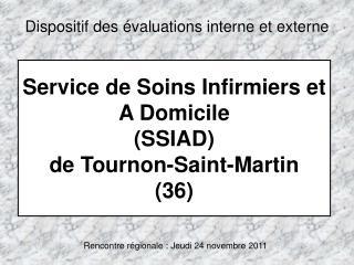 Service de Soins Infirmiers et A Domicile  (SSIAD) de Tournon-Saint-Martin (36)