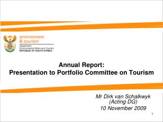 Annual Report: Presentation to Portfolio Committee on Tourism