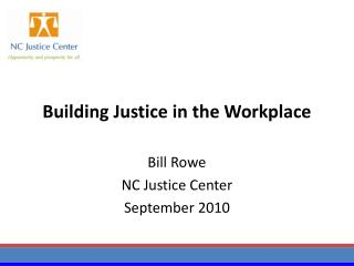 Building Justice in the Workplace