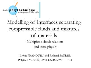 Modelling  of interfaces separating compressible fluids and mixtures of materials