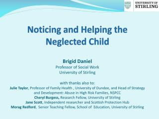 Noticing and Helping the Neglected Child