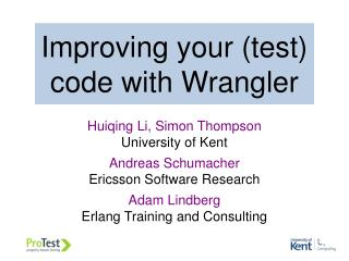 Improving your (test) code with Wrangler