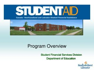 Program Overview                                         Student Financial Services Division