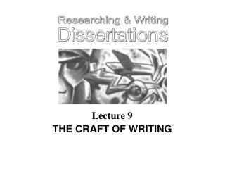 Lecture 9 THE CRAFT OF WRITING